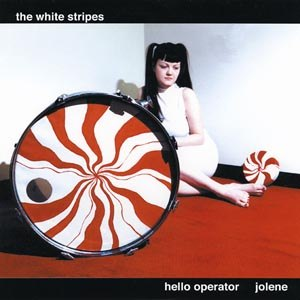 WHITE STRIPES - HELLO OPERATOR