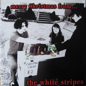 WHITE STRIPES - MERRY CHRISTMAS FROM