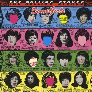 ROLLING STONES - SOME GIRLS (REMASTERED)