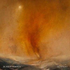 BURIED HORSES - TEMPEST