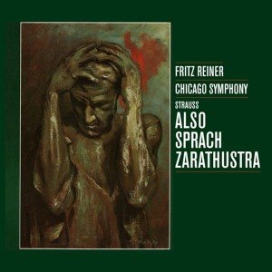 STRAUSS, RICHARD/ FRITZ REINER & CHICAGO SYMPHONY ORCHESTRA - ALSO SPRACH ZARATHUSTRA