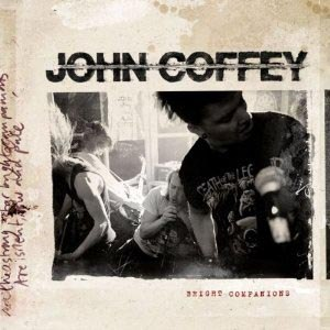 JOHN COFFEY - BRIGHT COMPANIONS