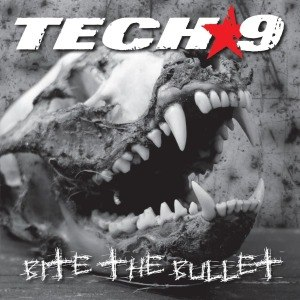 TECH 9 - BITE THE BULLET