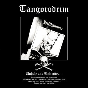 TANGORODRIM - UNHOLY AND UNLIMITED