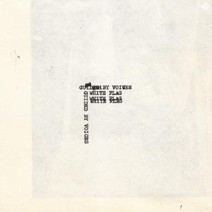 GUIDED BY VOICES - WHITE FLAG