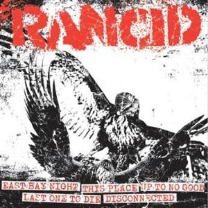 RANCID - LET THE DOMINOES FALL A/B
