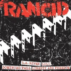 RANCID - LET THE DOMINOES FALL G/H