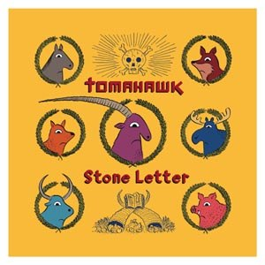 TOMAHAWK - STONE LETTER (ETCHED 7