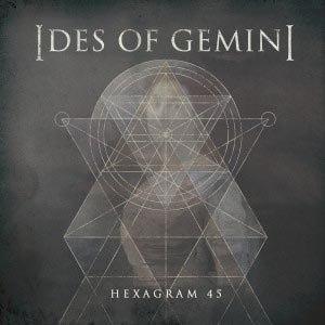 IDES OF GEMINI - HEXAGRAM (RSD)