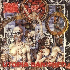 NAPALM DEATH - UTOPIA BANISHED (RE-RELEASE)