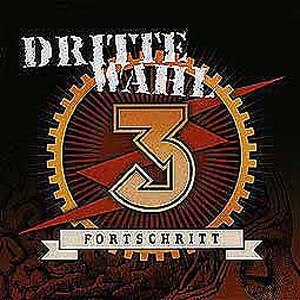 DRITTE WAHL - FORTSCHRITT