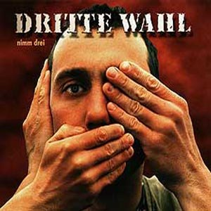 DRITTE WAHL - NIMM DREI