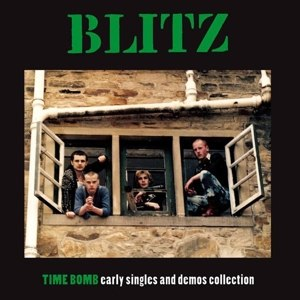 BLITZ - TIME BOMB: EARLY SINGLES & DEMOS COLLECTION
