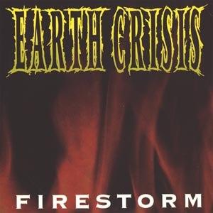 EARTH CRISIS - FIRESTORM