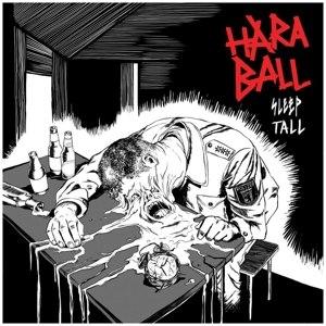 HARABALL - SLEEP TALL