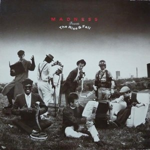 MADNESS - THE RISE & FALL