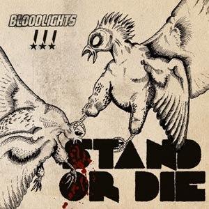 BLOODLIGHTS - STAND OR DIE