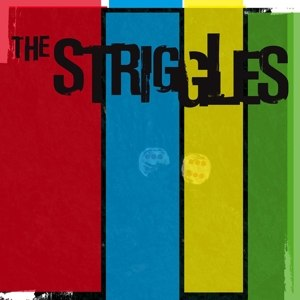 STRIGGLES, THE - THE STRIGGLES