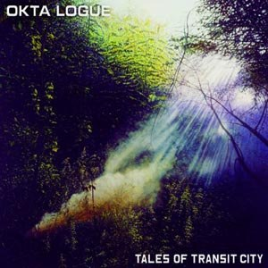 OKTA LOGUE - TALES OF TANSIT CITY