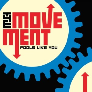 MOVEMENT, THE - FOOLS LIKE YOU (+DOWNLOAD)