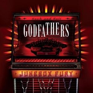 GODFATHERS, THE - JUKEBOX FURY