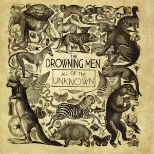 DROWNING MEN, THE - ALL OF THE UNKNOWN