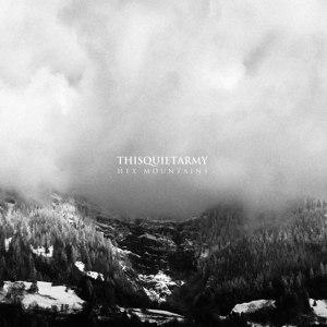 THISQUIETARMY - HEX MOUNTAINS