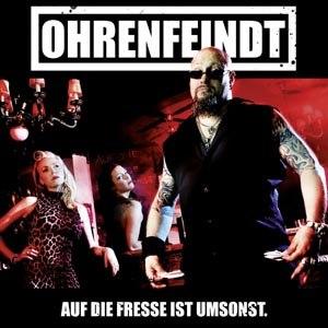 OHRENFEINDT - AUF DIE FRESSE IST UMSONST (LTD.GAT