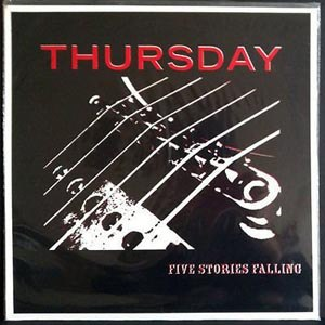 THURSDAY - FIVE STORIES FALLING (LTD.VINYL)