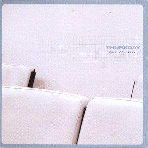 THURSDAY - FULL COLLAPSE