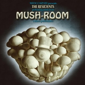 RESIDENTS, THE - MUSH-ROOM