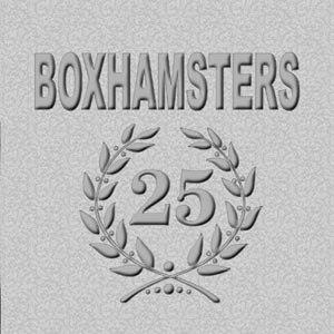 BOXHAMSTERS - SILBERHOCHZEIT
