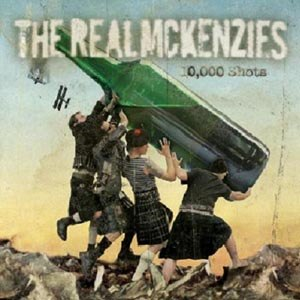 REAL MCKENZIES, THE - 10.000 SHOTS