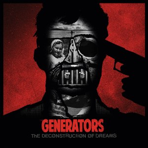 GENERATORS, THE - DECONSTRUCTION OF DREAMS (EP)