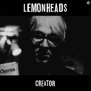 LEMONHEADS, THE - CREATOR (DELUXE-BLUE VINYL)