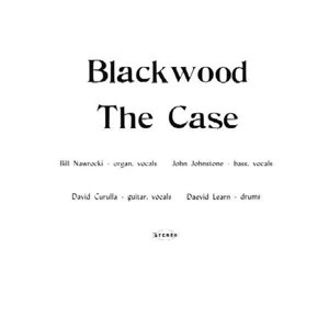 CASE, THE - BLACKWOOD