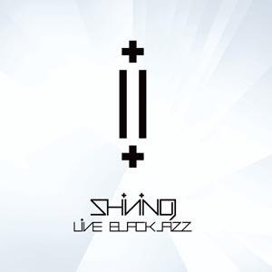 SHINING - LIVE BLACKJAZZ