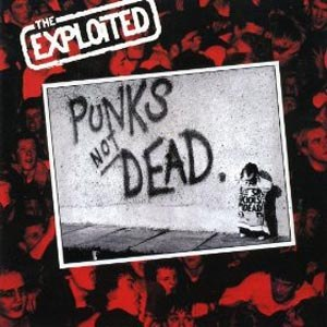 EXPLOITED, THE - PUNKS NOT DEAD