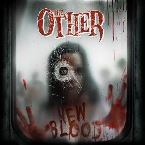 OTHER, THE - NEW BLOOD