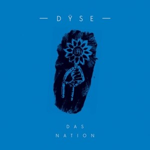 DYSE - DAS NATION