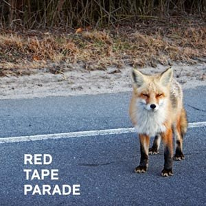 RED TAPE PARADE - RED TAPE PARADE + DVD