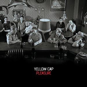 YELLOW CAP - PLEASURE