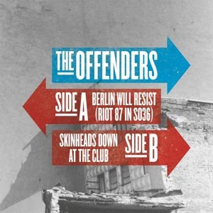 OFFENDERS, THE - BERLIN WILL RESIST (RIOT 87 IN SO36