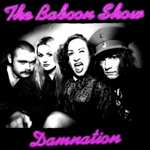 BABOON SHOW, THE - DAMNATION