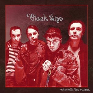 BLACK LIPS - UNDERNEATH THE RAINBOW (ASH-MARBLE COLOURED)