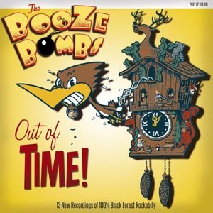 BOOZE BOMBS, THE - OUT OF TIME!