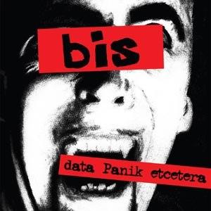 BIS - DATA PANIK ETC