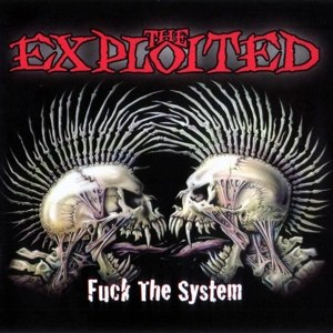 EXPLOITED, THE - FUCK THE SYSTEM [WHITE]