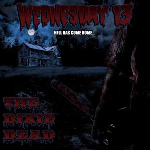 WEDNESDAY 13 - DIXIE DEAD (SILVER VINYL)