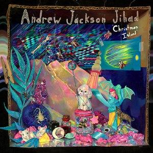 ANDREW JACKSON JIHAD - CHRISTMAS ISLAND